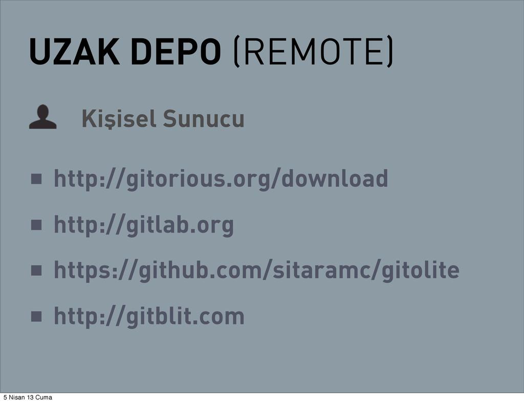 UZAK DEPO (REMOTE) Kişisel Sunucu ■ http://gito...