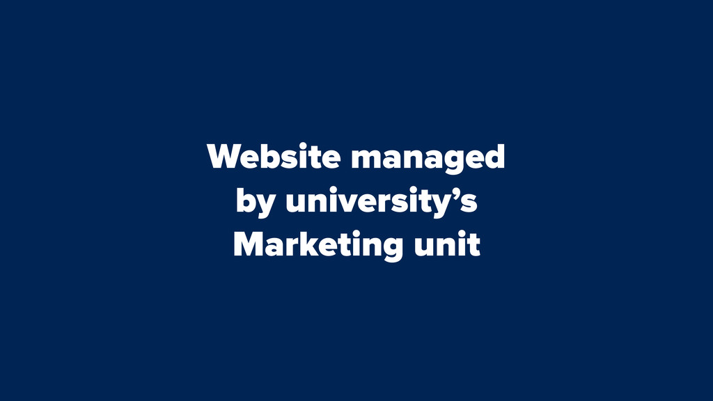 Website managed by university's Marketing unit