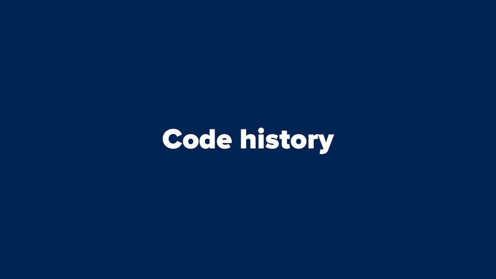 Code history