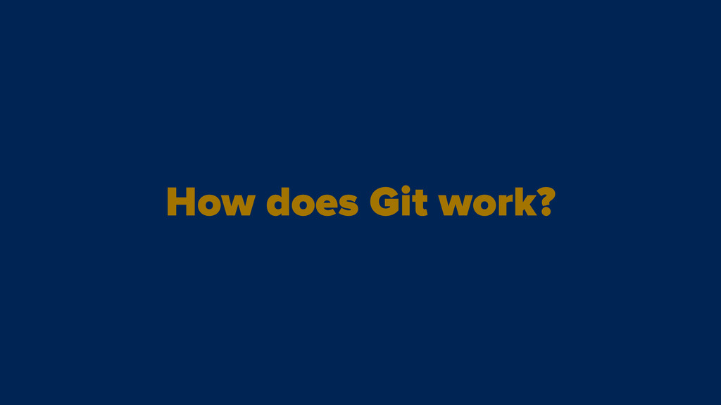 How does Git work?