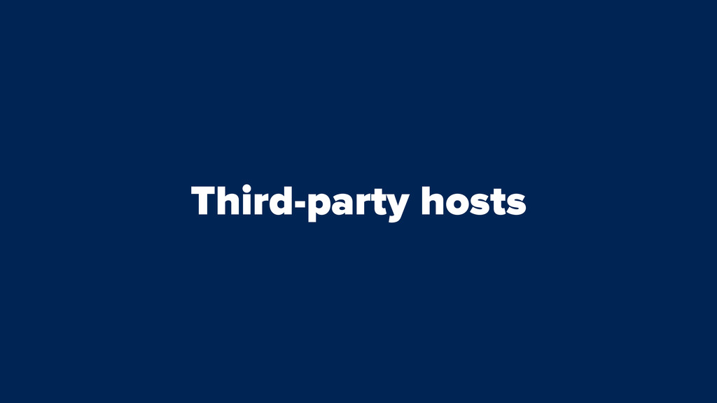 Third-party hosts