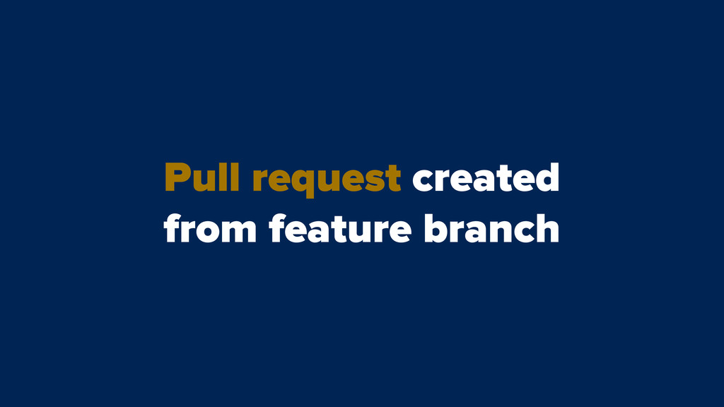 Pull request created from feature branch