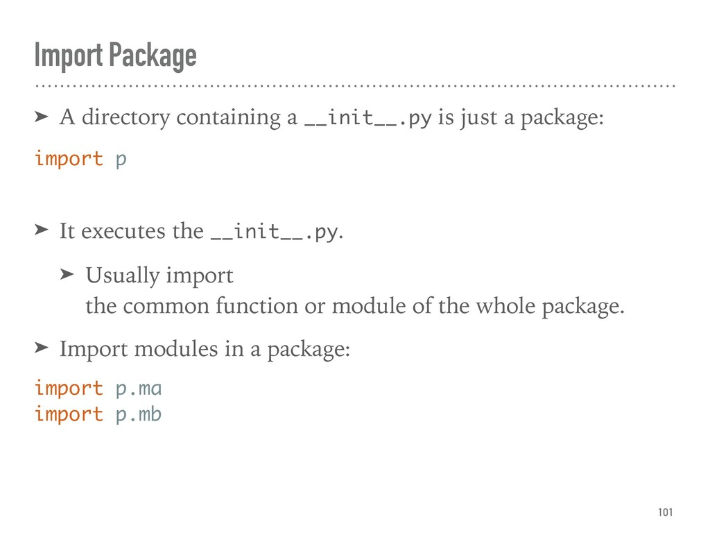 Import Package ➤ A directory containing a __ini...