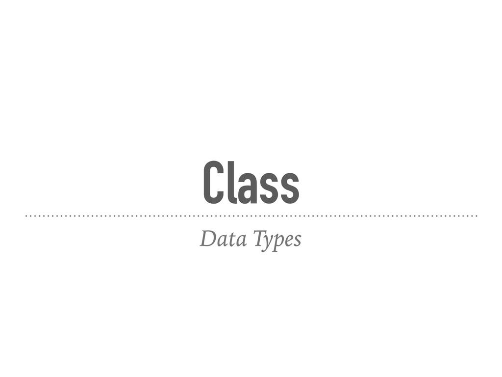 Class Data Types