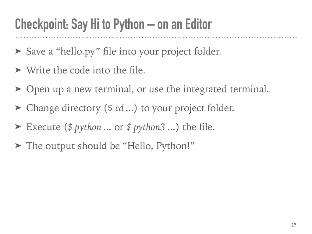 Checkpoint: Say Hi to Python – on an Editor ➤ S...