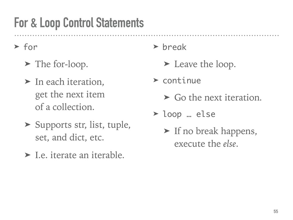 For & Loop Control Statements ➤ for ➤ The for-l...