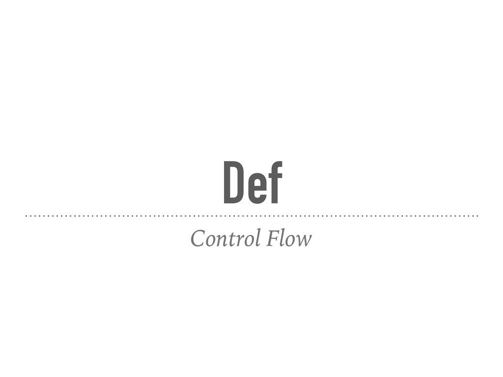 Def Control Flow