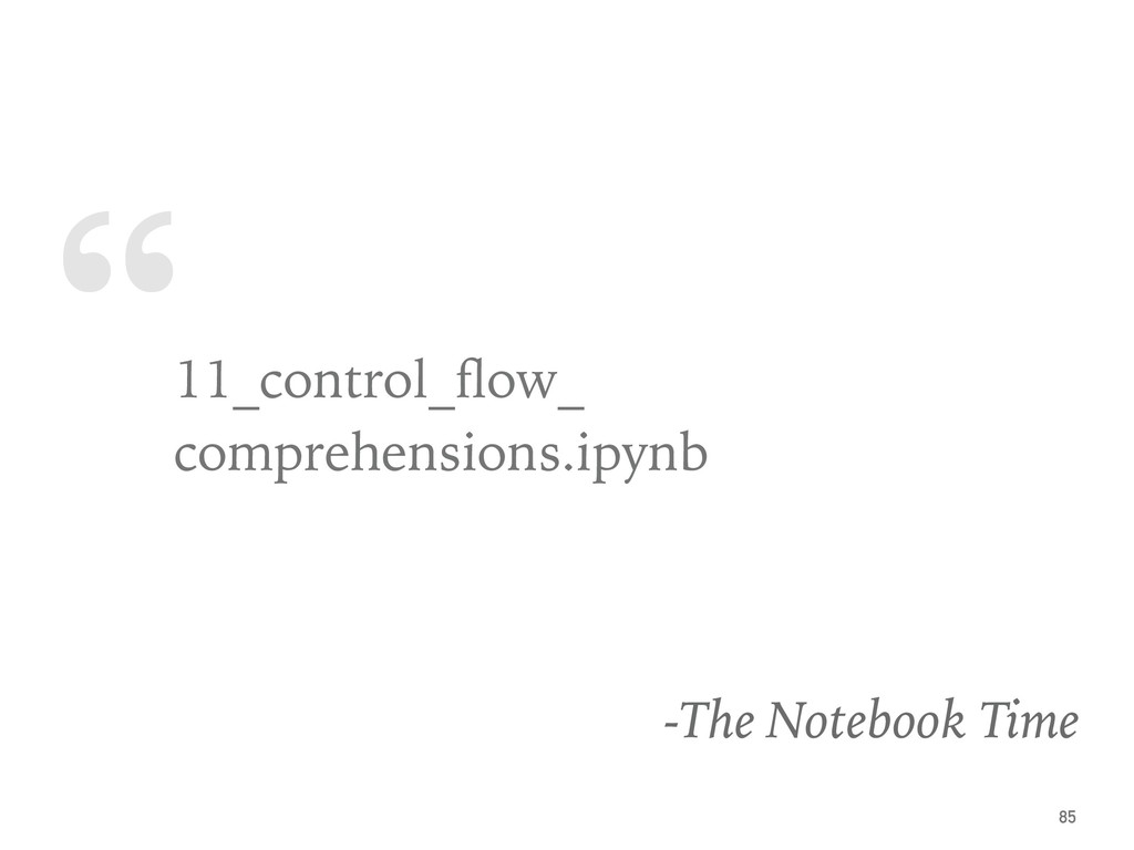 """ 11_control_flow_