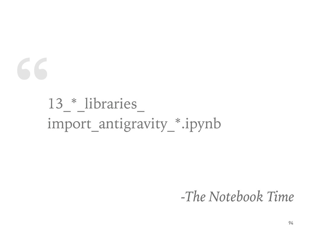 """ 13_*_libraries_