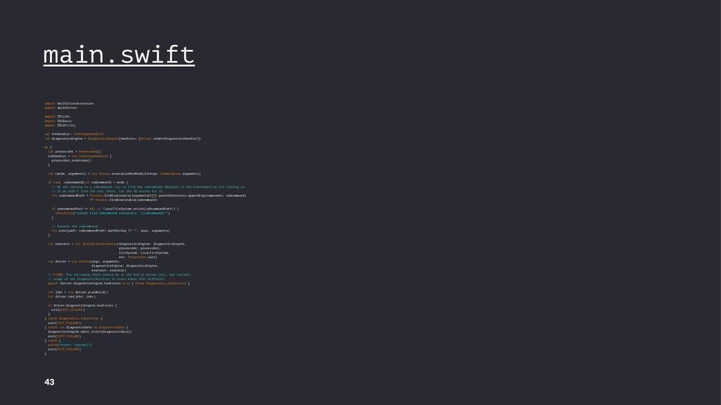 main.swift import SwiftDriverExecution import S...