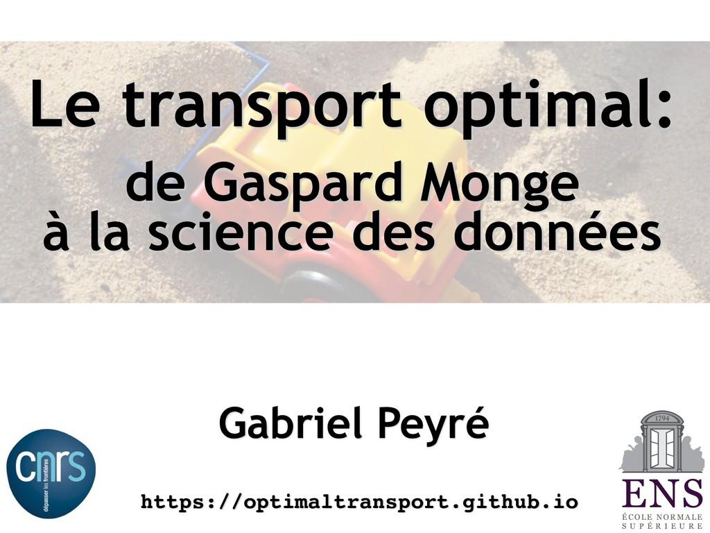 Le transport optimal: de Gaspard Monge à la sci...