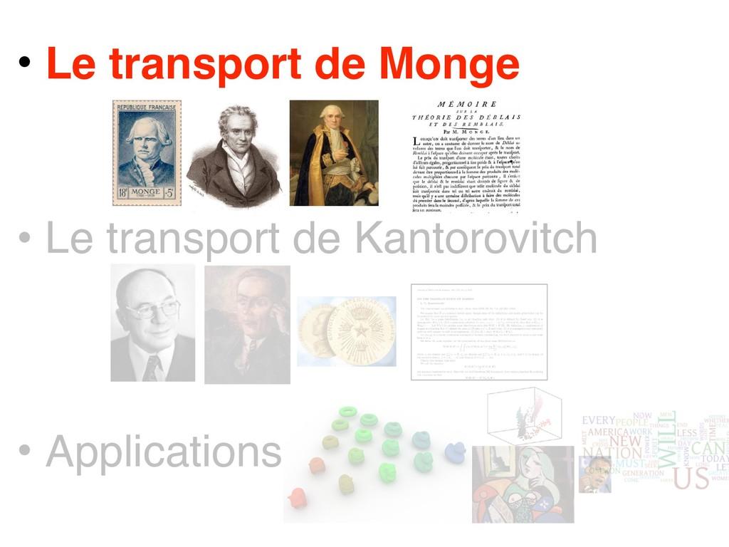 • Le transport de Monge • Le transport de Kanto...