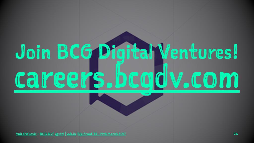 Join BCG Digital Ventures! careers.bcgdv.com Vu...