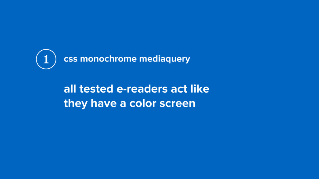 css monochrome mediaquery all tested e-readers ...