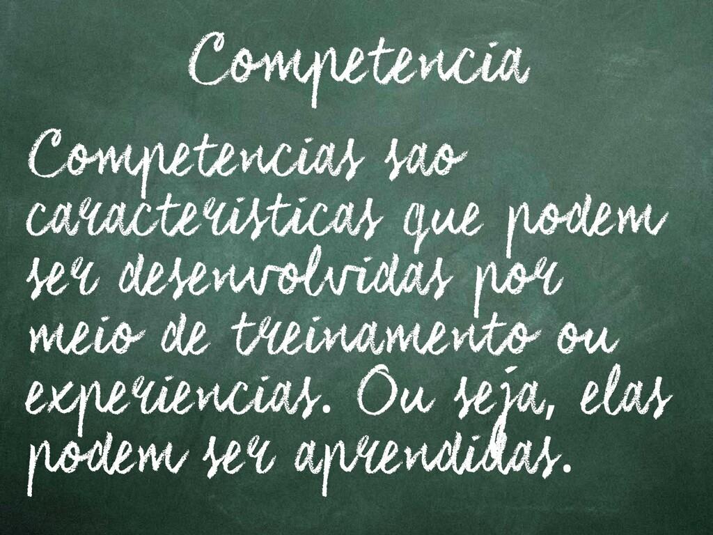3 Competencia Competencias sao caracteristicas ...