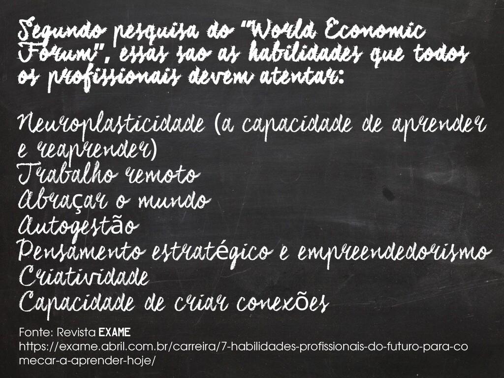 """27 Segundo pesquisa do World Economic """" Forum e..."""