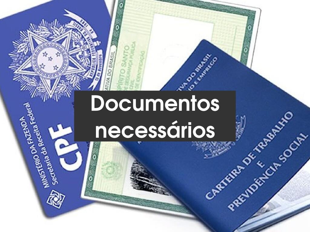 9 Documentos necessários