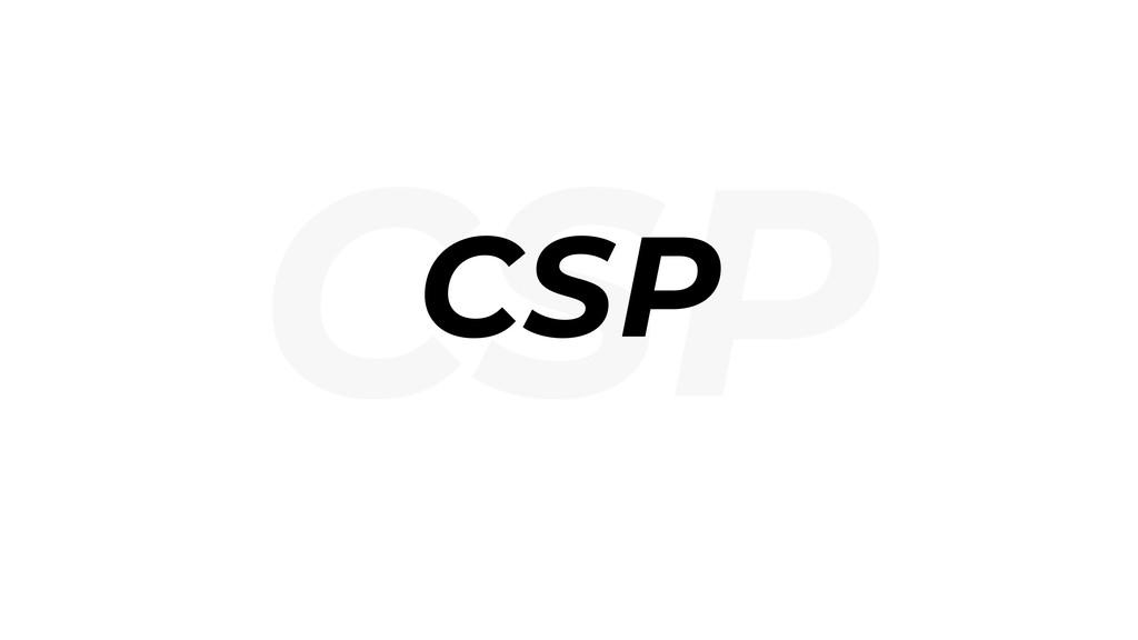 CSP CSP