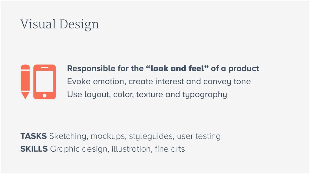 Visual Design SKILLS Graphic design, illustrati...