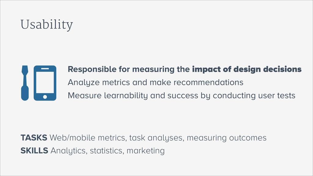 Usability SKILLS Analytics, statistics, marketi...