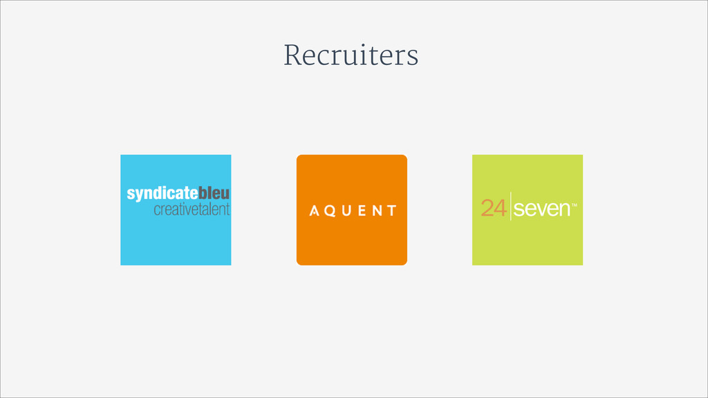Recruiters