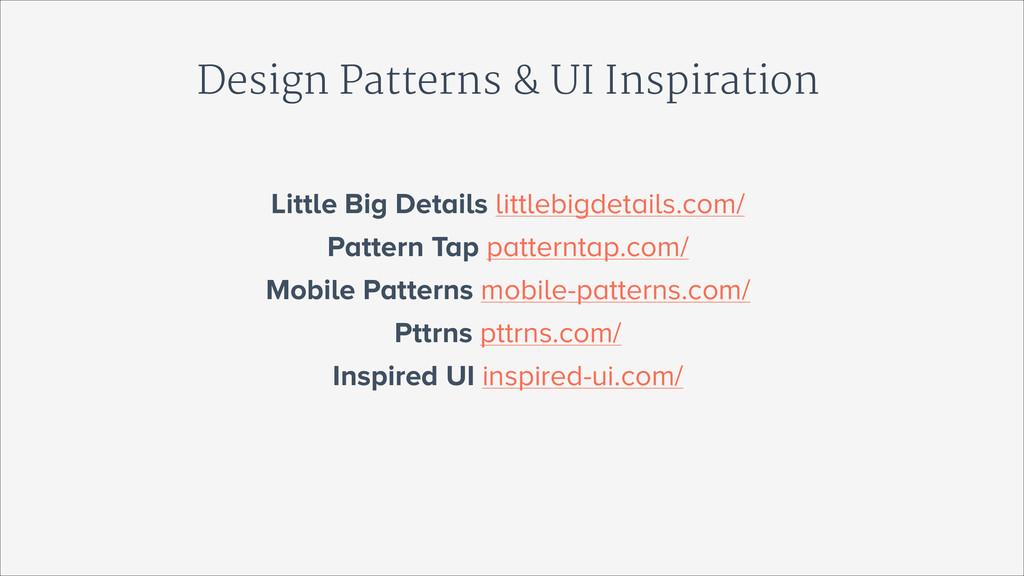 Design Patterns & UI Inspiration Little Big Det...