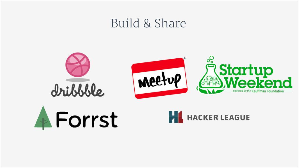 Build & Share