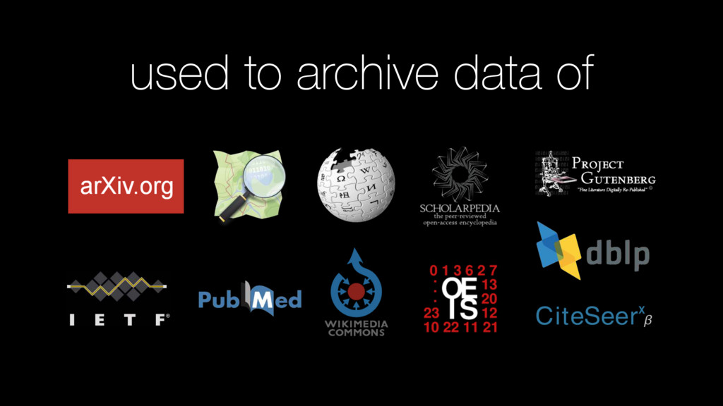 used to archive data of