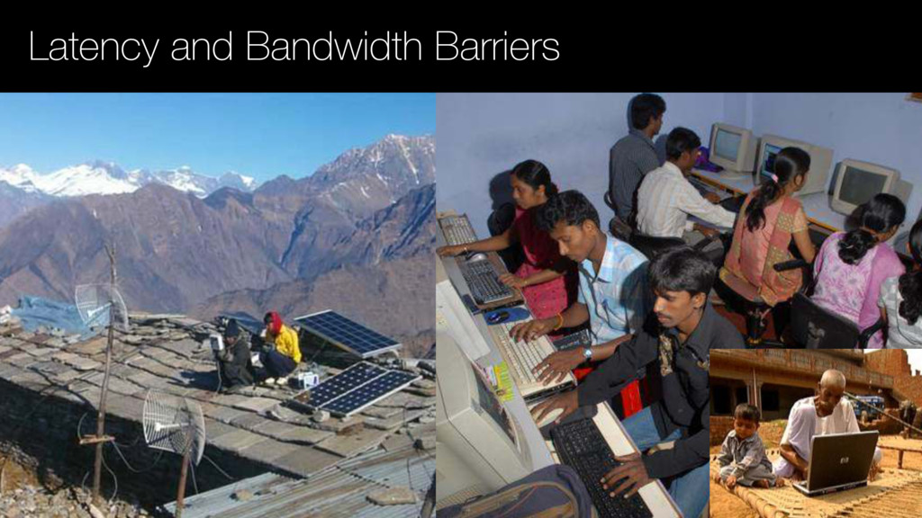 Latency and Bandwidth Barriers