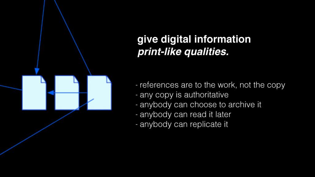 give digital information print-like qualities. ...