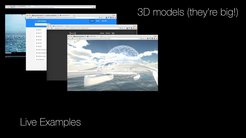 3D models (they're big!) Live Examples