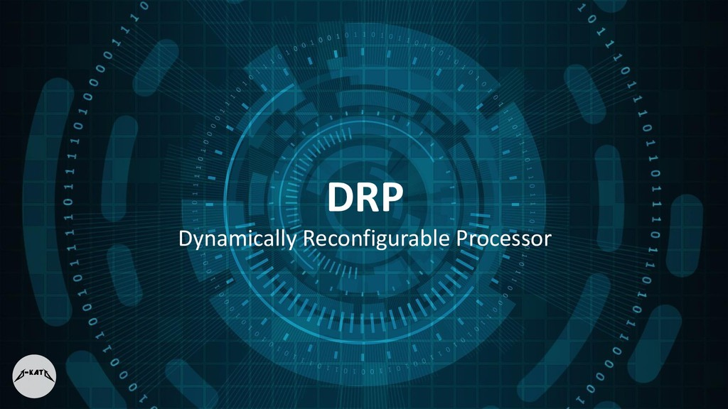 DRP Dynamically Reconfigurable Processor