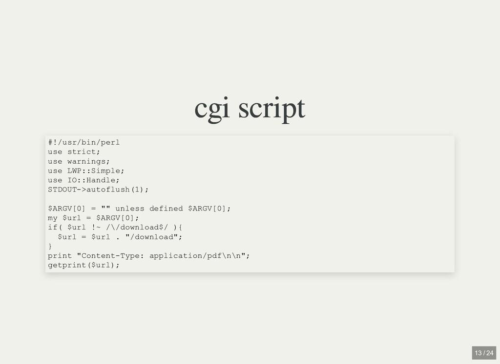 cgi script cgi script #!/usr/bin/perl use stric...