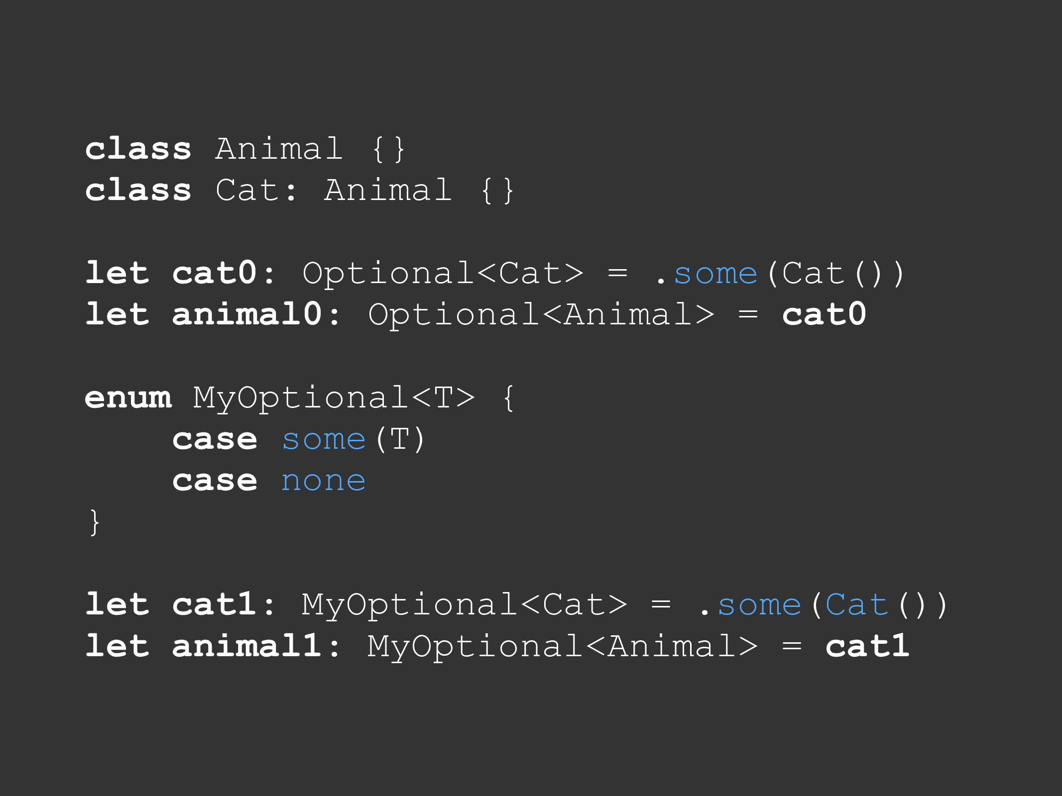 class Animal {} class Cat: Animal {} let cat0: ...