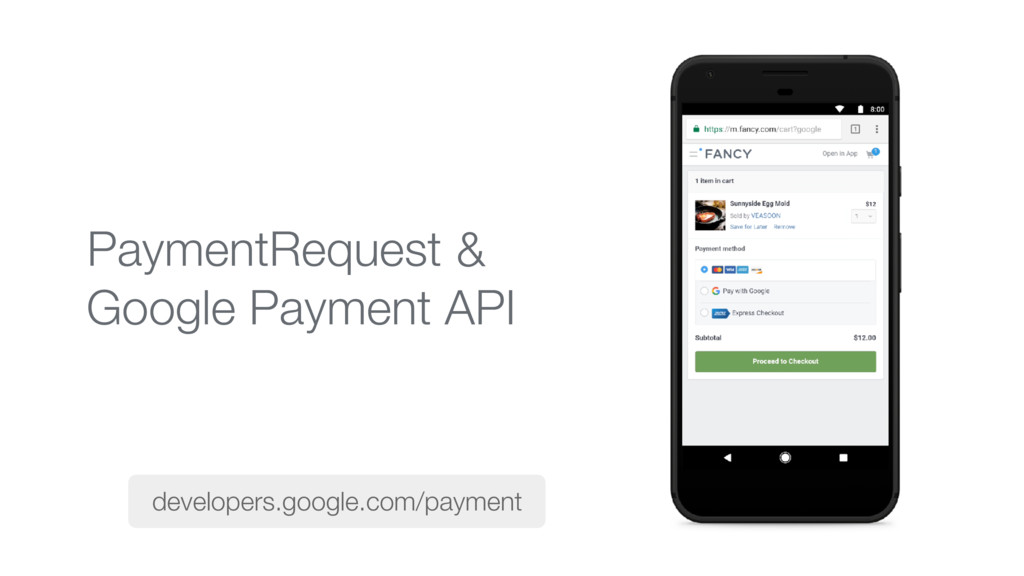 & Google Payment API developers.google.com/paym...