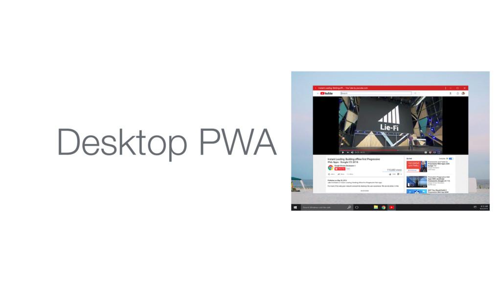 Desktop PWA