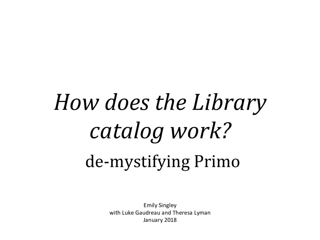 How does the Library catalog work? de-mystifyin...