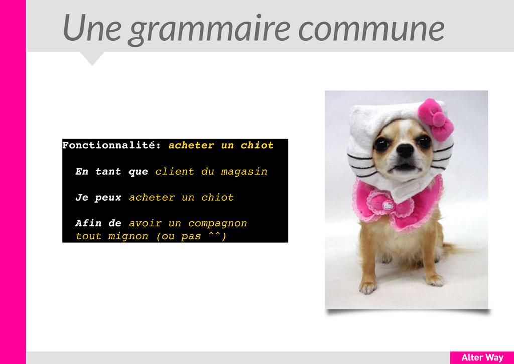 Une grammaire commune Fonctionnalité: acheter u...