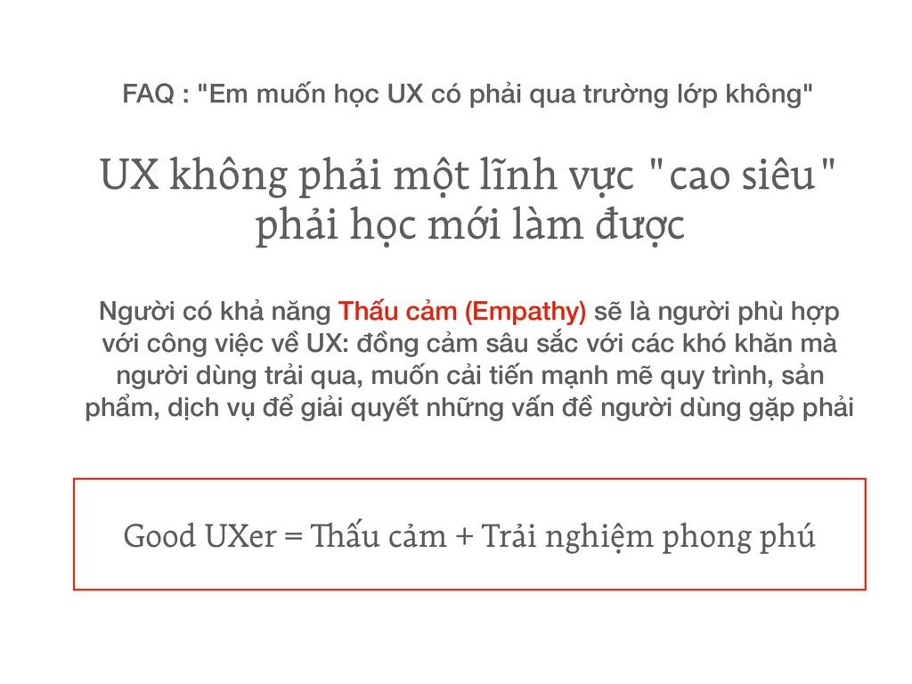 """UX không phải một lĩnh vực """"cao siêu"""" phải học ..."""