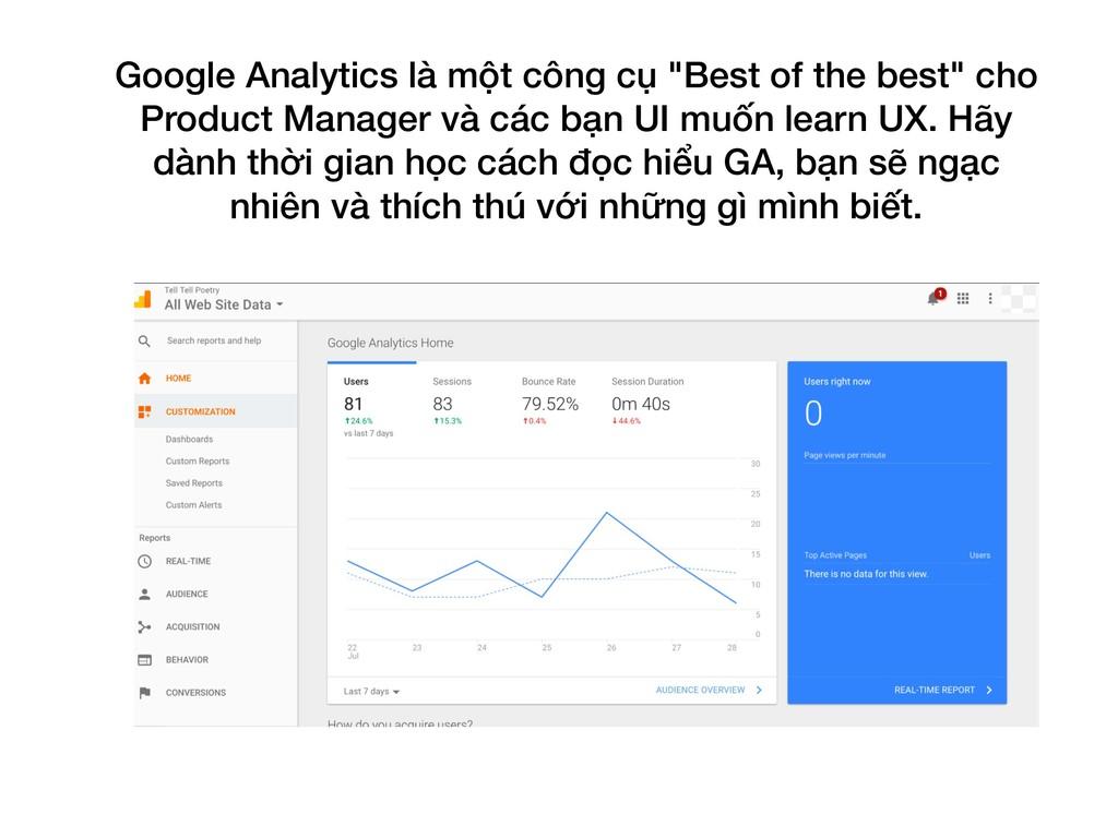 """Google Analytics là một công cụ """"Best of the be..."""