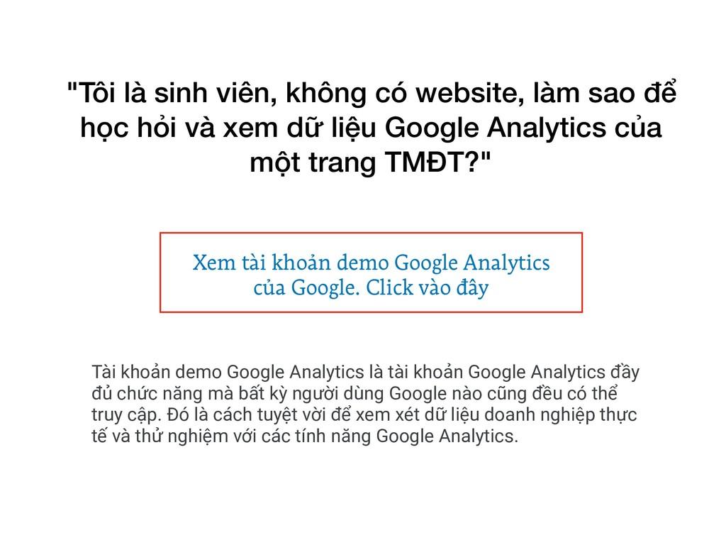 Tài khoản demo Google Analytics là tài khoản Go...