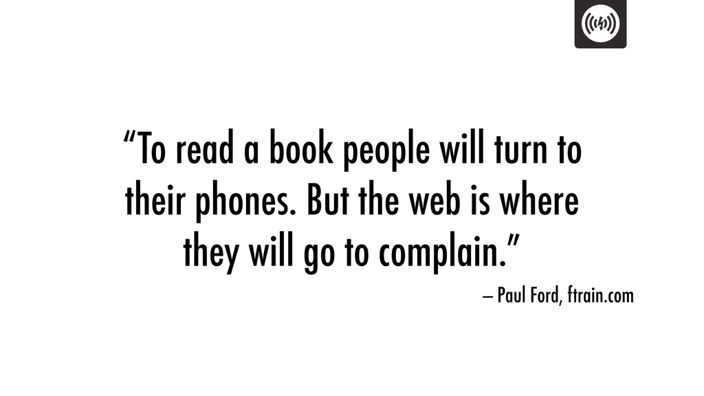 """""""To read a book people will turn to their phone..."""