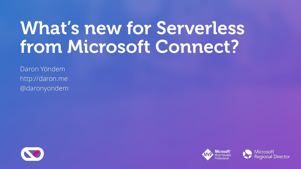 What's new for Serverless from Microsoft Connec...