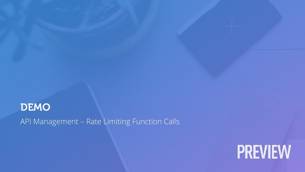 API Management – Rate Limiting Function Calls D...