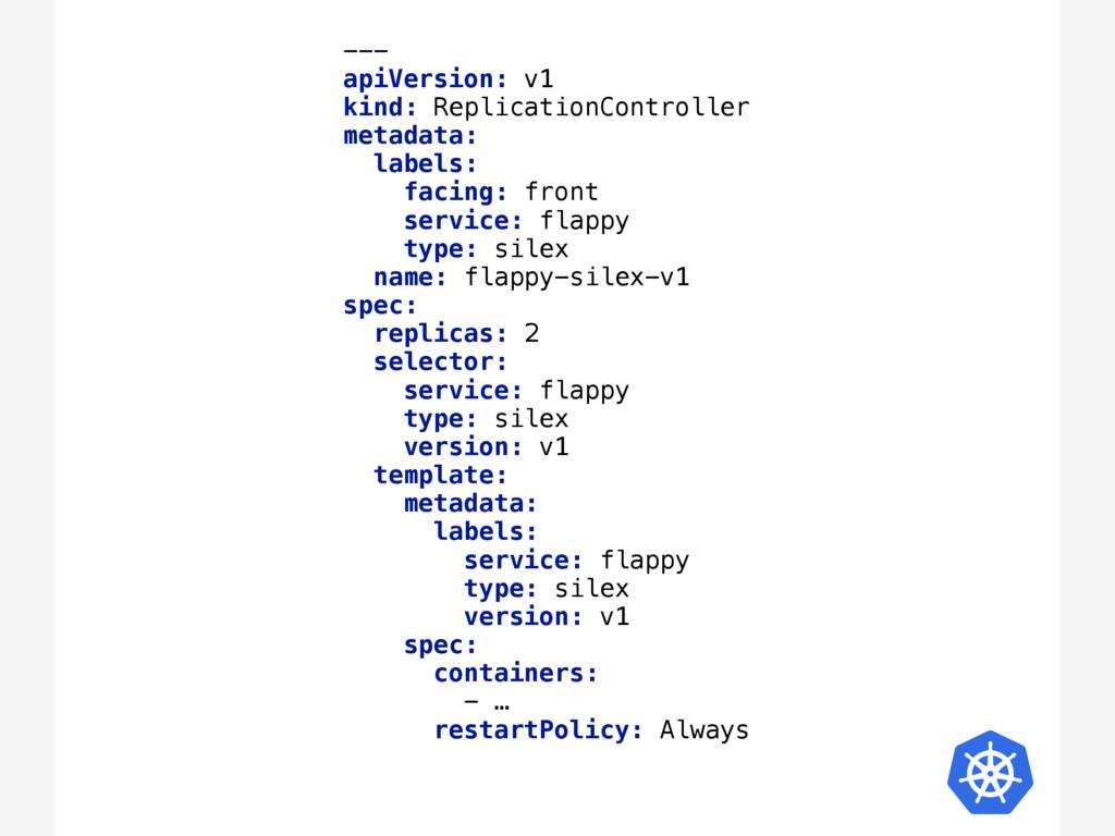 ---  apiVersion: v1 kind: ReplicationControll...