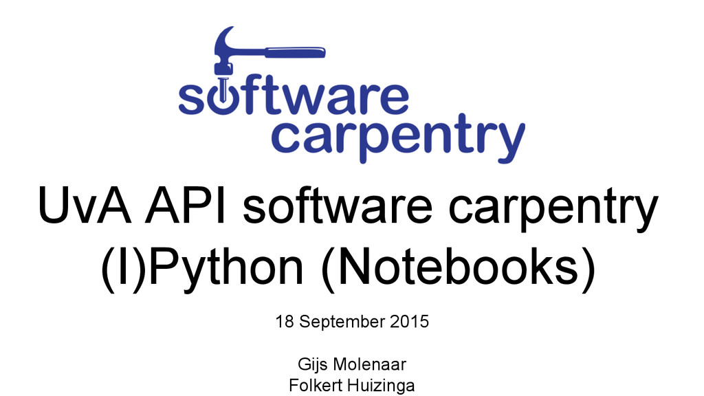 UvA API software carpentry (I)Python (Notebooks...