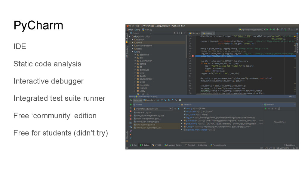 PyCharm IDE Static code analysis Interactive de...