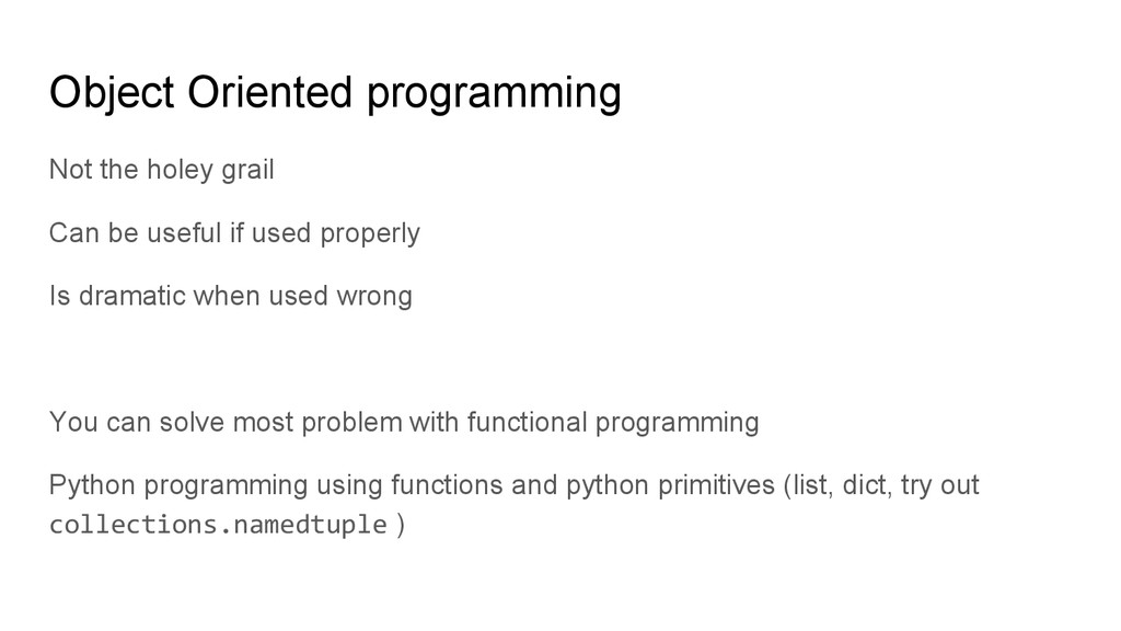 Object Oriented programming Not the holey grail...