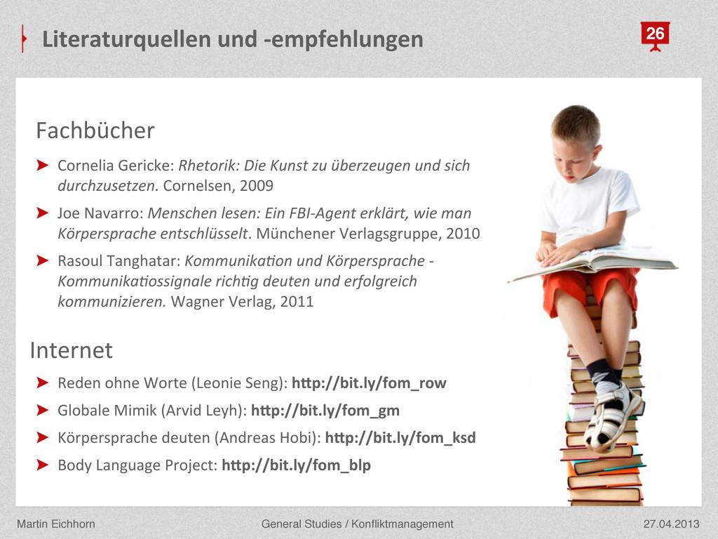27.04.2013 General Studies / Konfliktmanagement ...