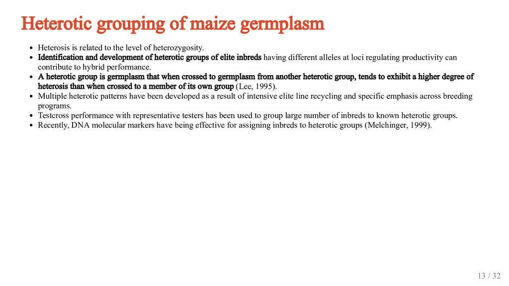 Heterotic grouping of maize germplasm Heterosis...